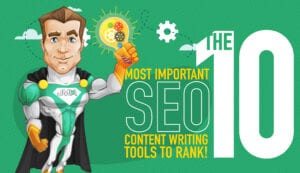 The 10 Most Important SEO Content Writing Tools - JMH